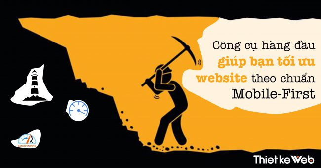 1 cong cu hang dau giup ban toi uu website theo chuan mobile firs scaled
