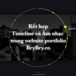 ket hop timeline va am nhac trong website portfolio cua BryBry.co 9