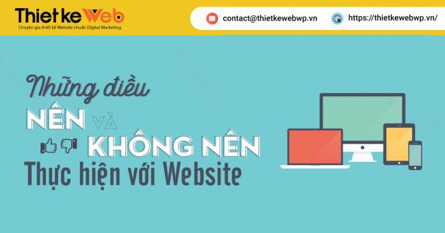 nhung-dieu-nen-va-khong-nen-thuc-hien-voi-website