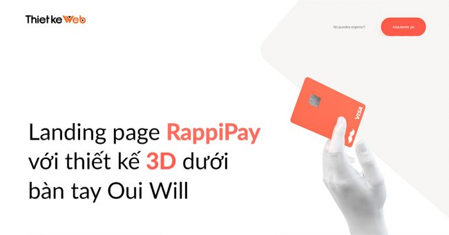 landing-page-rappipay-voi-thiet-ke-3d-duoi-ban-tay-oui-will